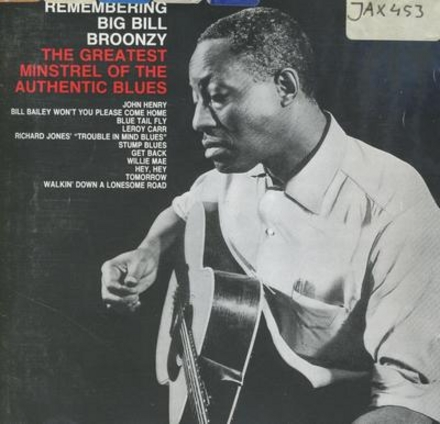 Rerembering big bill broonzy