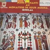Messe et chants au monastère de Keur Moussa