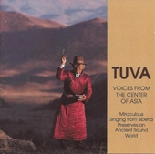 Tuva: voices from the center of...