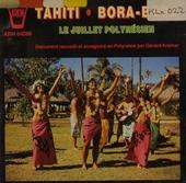 Tahiti : Bora-bora