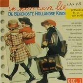 Ik ken een liedje : de bekendste Hollandse kinderliedjes. vol. 1