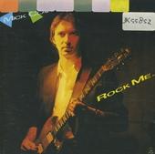 Rock me...