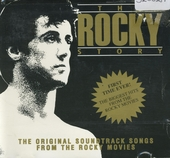 The Rocky Story : the original sountrack songs from the Rocky movies