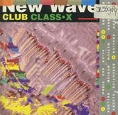 New Wave Club Class - X. vol.1