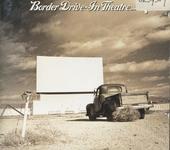 Border drive in theatre