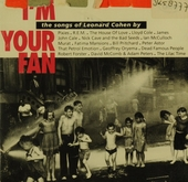 I'm your fan : the songs of Leonard Cohen by [various artists]