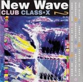 New Wave Club Class - X. vol.2