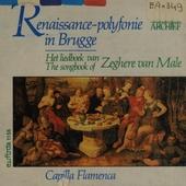 Renaissance-polyfonie in Brugge : het liedboek Zeghere van Male