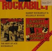 Rarest rockabilly & hillbilly boogie : the best of ace rockabilly