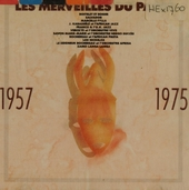 Les merveilles du passé 1957-1975