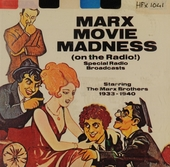Marx movie madness 1933 - 1940