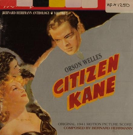 Citizen kane : original 1941 motion picture score