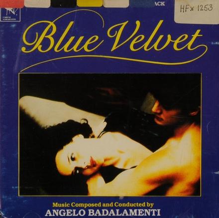 Blue Velvet : original motion picture soundtrack