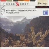 Love story : those romantic 70's
