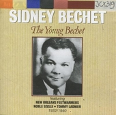 The young Bechet 1932 - 1940