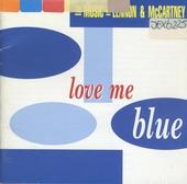 Love me blue : the music of Lennon & McCartney