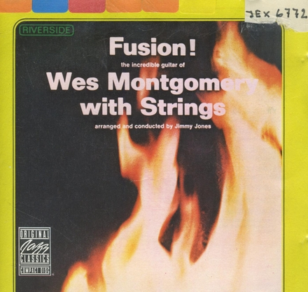Fusion! : Wes Montgomery with strings