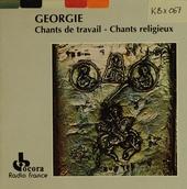 Georgie : chants de travail / chants religieux