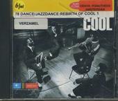 The rebirth of cool. vol.1