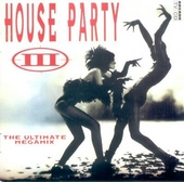 Turn Up The Bass : House party 3 - ultimate megamix