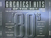 Greatest hits of the 80's : the definitive singles collection 1980-1989. Vol. 1