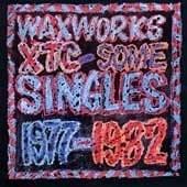 Waxworks - some singles 1977/82