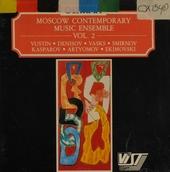 Moscow contemporary music ensemble vol.2. vol.2