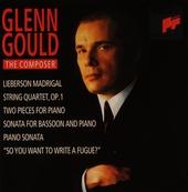 Glenn Gould : The composer