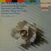 Kammermusik für violine, klarinette und klavier
