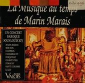 La musique au temps de Marin Marais