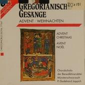 Gregorianische gesange : Advent und Weihnachten