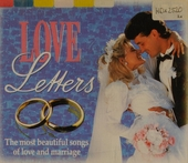 Love letters : the most beautiful songs of love and marriage. Vol. 1