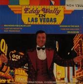 Eddy wally in las vegas