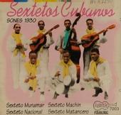 Sextetos Cubanos. vol.1 1929/30