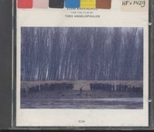 The suspended step of the Stork : music for the film of Theo Angelopoulos