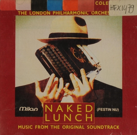 Naked Lunch : music from the original soundtrack