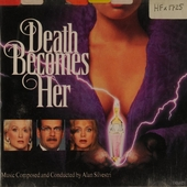 Death Becomes Her : original motion picture soundtrack