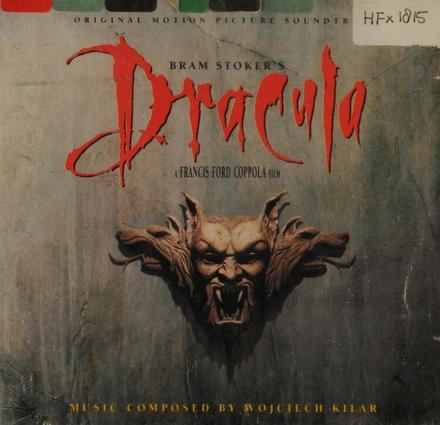 Bram Stoker's Dracula : original motion picture soundtrack