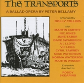 The Transports - A ballad opera