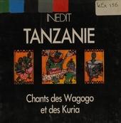 Chants des Wagogo et des Kuria