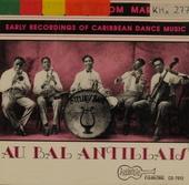 Au bal Antillais : Franco-Creole Biguines from Martinique