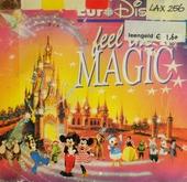 Euro disney - feel the magic