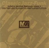 Classic jazz-funk mastercuts volume 1. vol. 1