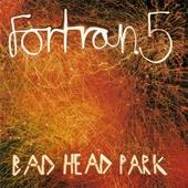 Bad head park