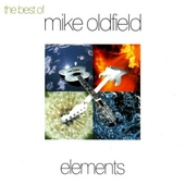 Elements : the best of Mike Oldfield