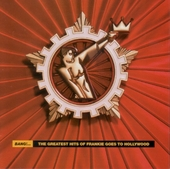 Bang! : the greatest hits of Frankie Goes To Hollywood