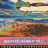 Ambient : imaginary landscapes