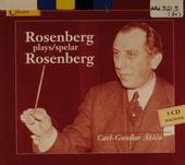 Rosenberg plays Rosenberg