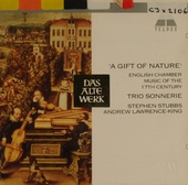A gift of nature : English chamber music of the 17th century