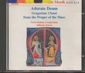 Adorate deum : Gregorian chant from the proper of the mass